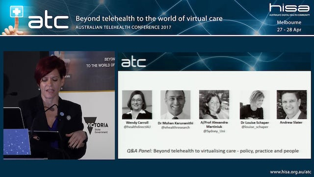 Q&A Panel Beyond telehealth to virtualising care - policy, practice and people