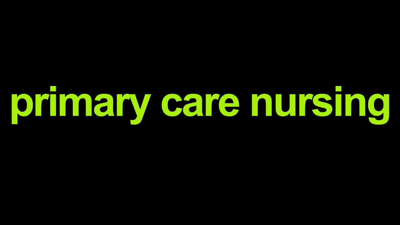 Primary Care Nursing