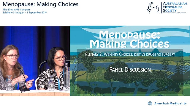 Weighty choices diet vs drugs vs surgery Panel Discussion