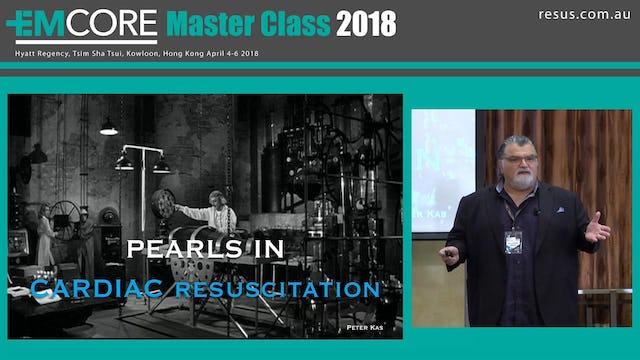 Pearls in Cardiac Resuscitation Assoc Prof Peter Kas