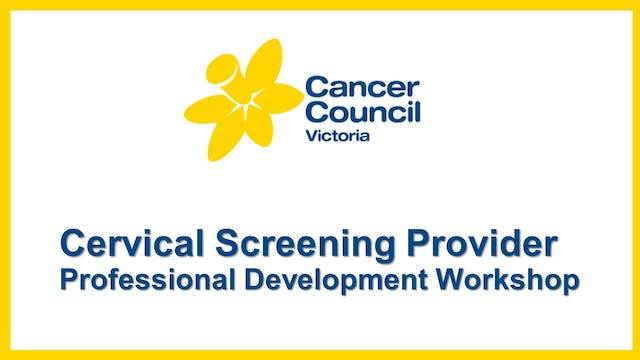Cervical Screening Provider Workshop