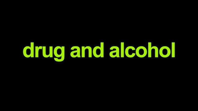 Drug and Alcohol