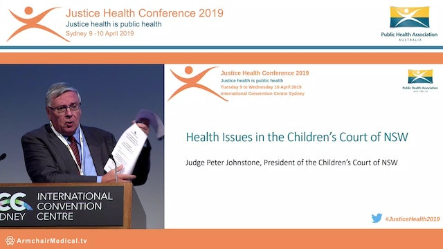 Health issues in the Children's Court of NSW Judge Peter Johnstone
