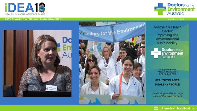 Australia's Health Sector - Improving the environmental sustainability Doctors for the Environment Australia Dr Eugenie Kayak