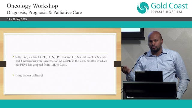 Is my patient palliative What is their prognosis Dr Momin Sid Palliative Care Physician