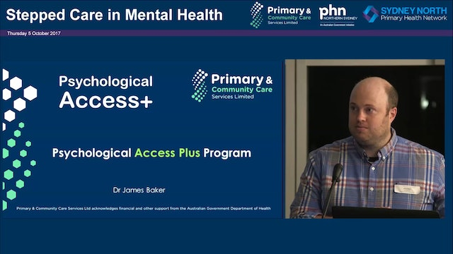 Psychological Access Plus Program Dr James Baker CEO, PCCS