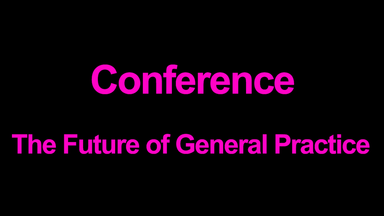 The Future of General Practice Blurred