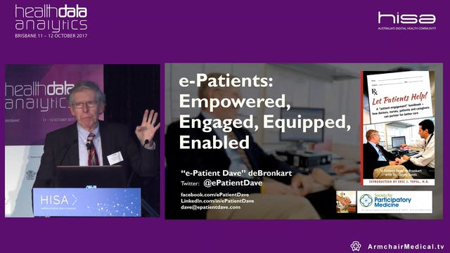 e-Patients Empowered, engaged, equipped, enabled e-Patient Dave deBronkart @ePatientDave International patient engagement activist (USA)