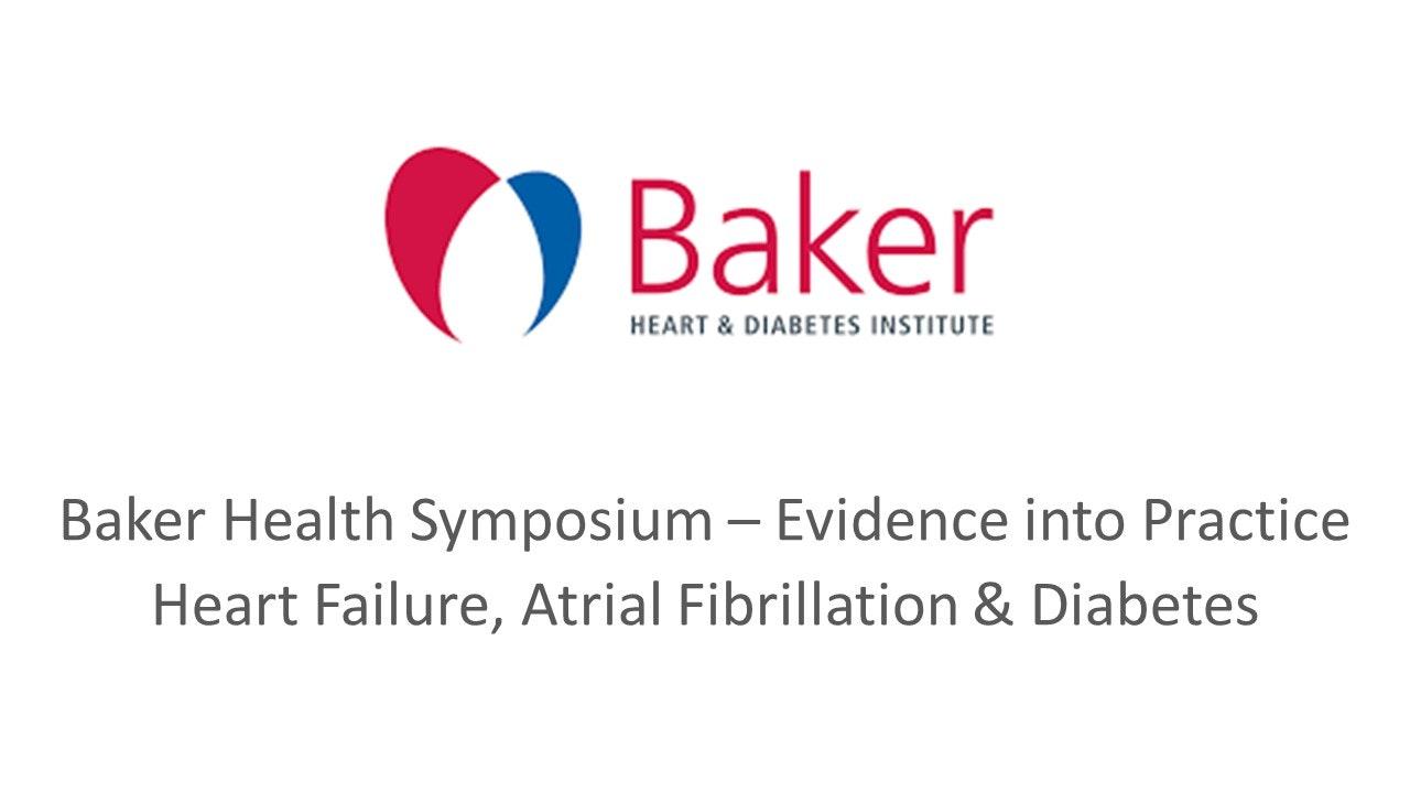 Baker Health Symposium - Health into Practice