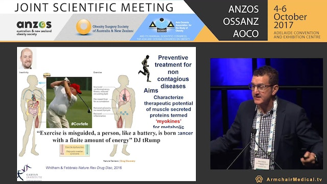 Skeletal muscle secretory proteins a link between regular physical activity and reduced disease risk in obesity - Mark Febbraio