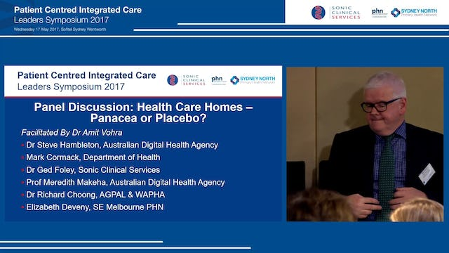 Panel Discussion Health Care Homes – Panacea or Placebo