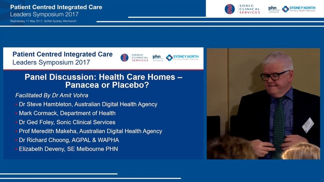 Panel Discussion Health Care Homes – ...
