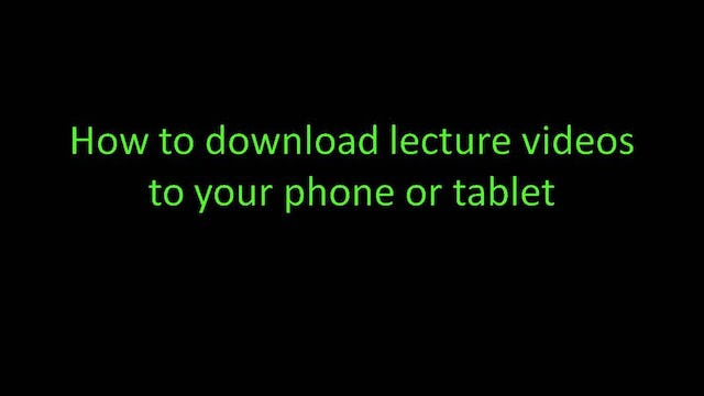 How to download lecture videos to your phone or tablet