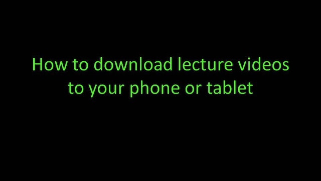 How to download lecture videos to you...