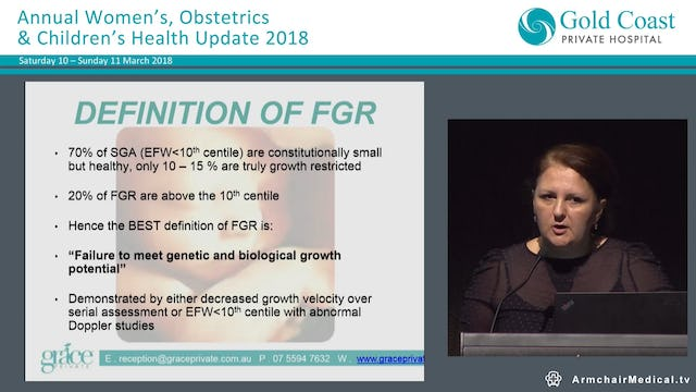 Fetal Growth Restriction and the Placenta Dr Adriana Olog, MFMS