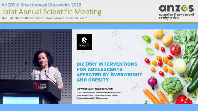 Dietary interventions for adolescents affected by overweight and obesity - Vanessa Shrewsbury
