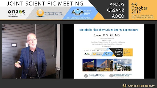 Metabolic flexibility drives energy expenditure - Prof Steven Smith