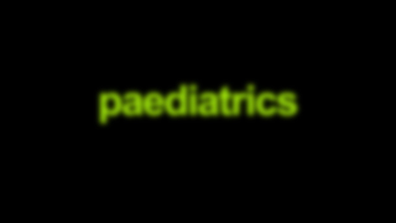 Paediatrics Blurred