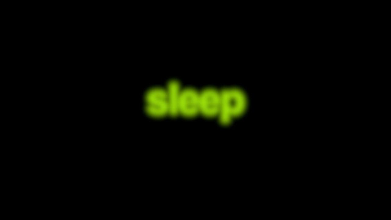 Sleep Blurred