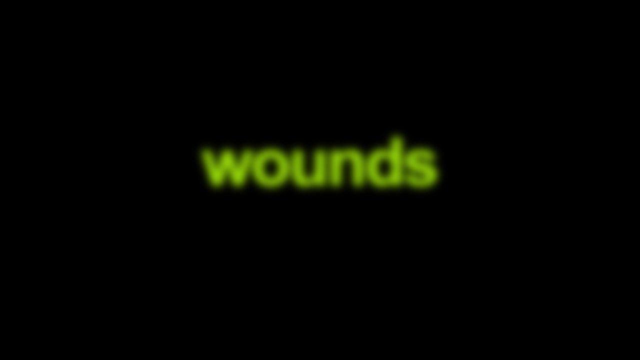 Wounds Blurred