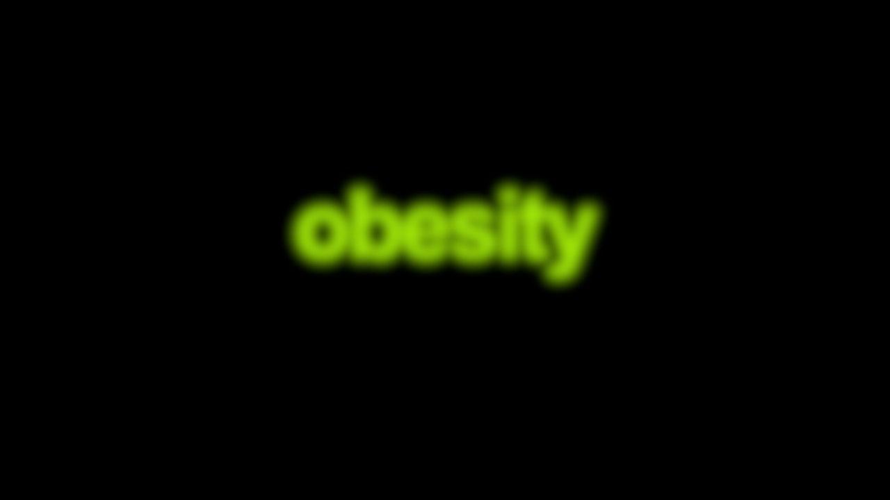 Obesity Blurred