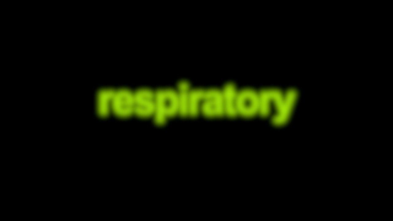 Respiratory Blurred