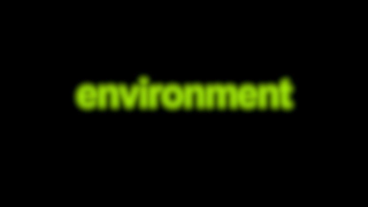 Environment Blurred