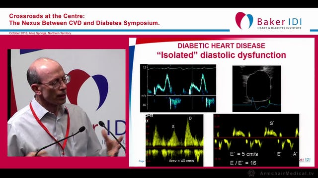 Mechanisms of impaired cardiac function in Type 2 Diabetes Prof Tom Marwick