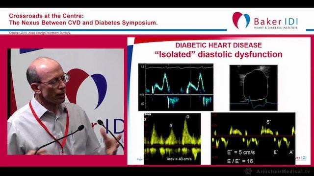 Mechanisms of impaired cardiac function in Type 2 Diabetes Prof Tom Marwick