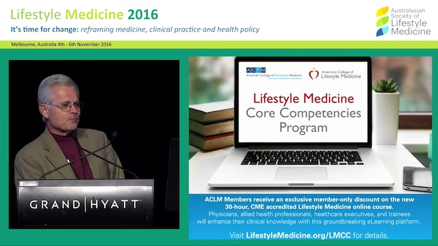 Lifestyle Medicine Welcome Dr George Guthrie (President ACLM)