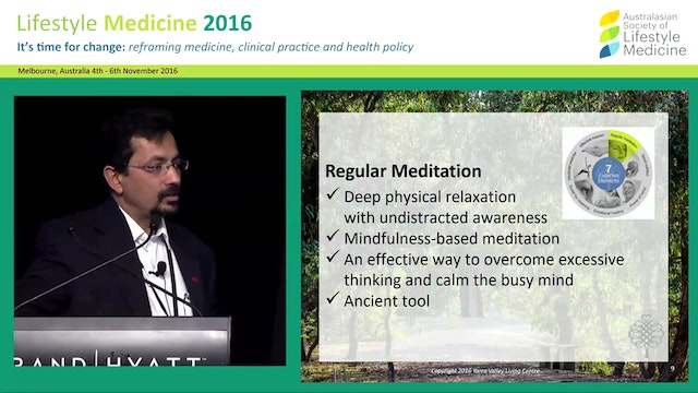 Lifestyle change: essential elements for health and well-being Adj A/Prof Sanjay Raghav