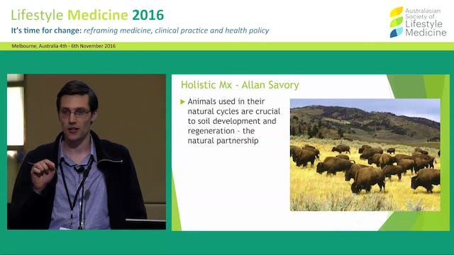From Soil to Super: Are sustainable living  and healthy living two sides of the same  coin? Dr Sam Manger
