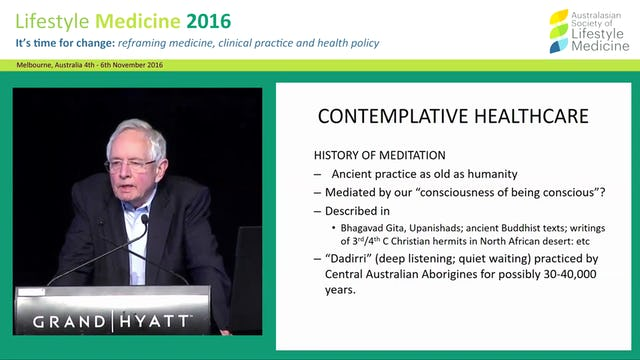 Contemplative healthcare: Should healthcare professionals have a meditation practice?  Emeritus Prof Peter Smith