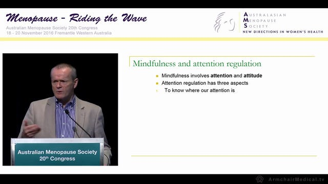 Mindfulness –  the evidence for and ways to approach Prof Craig Hassed