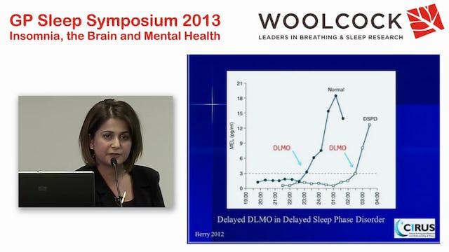 Melatonin, insomnia and Circadian Rhythm Dyssynchrony Dr Yasmina Djavadkhani