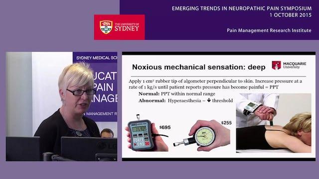 Psychophysical Assessment of Neuropathic Pain Associate Professor Julia Hush