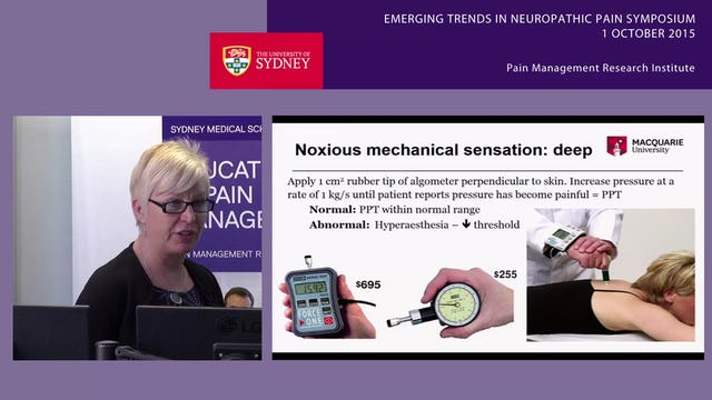 Psychophysical Assessment of Neuropathic Pain Associate Professor Julia Hush