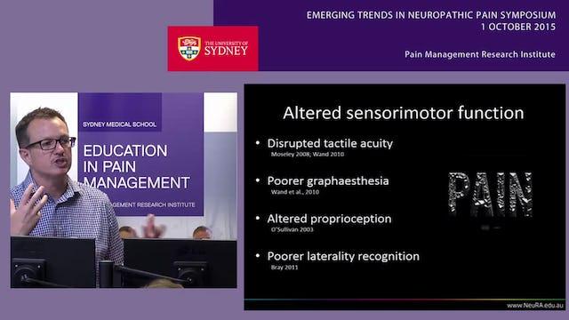 Psychophysical Management of Neuropathic Pain Dr James McAuley