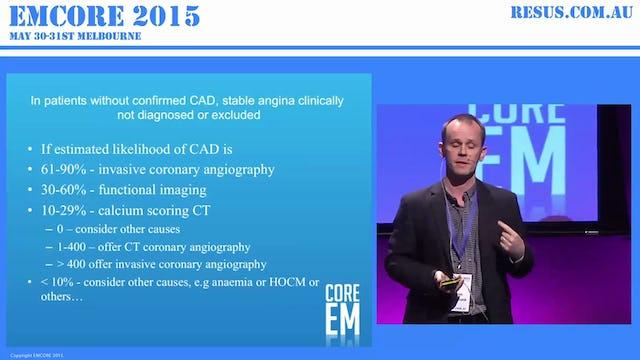 Coronary CT vs Stress Test vs Crystal Ball Dr Jaycen Cruickshank. Emergency Physician and until recently Director of Ballarat ED.