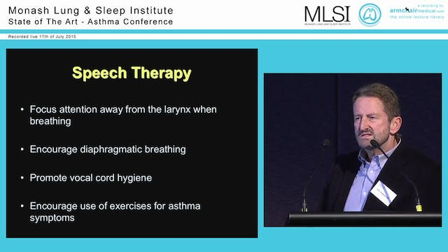 Vocal Cord Dysfunction, and difficult-to-treat asthma Prof Philip Bardin