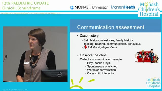 'How does a speech pathologist approach a two-and-a-half year old with speech delay' MS JANELLA CHRISTIE