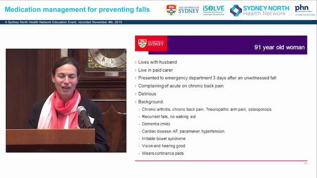 Medications and falls Managing medications to prevent falls in older people Professor Sarah Hilmer