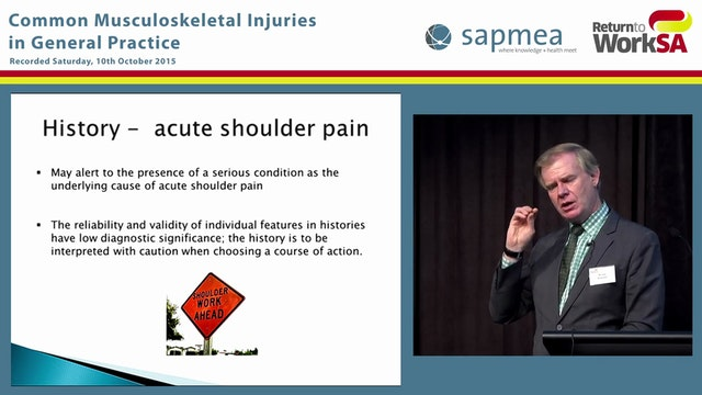 Assessment and management of shoulder pain in General Practice