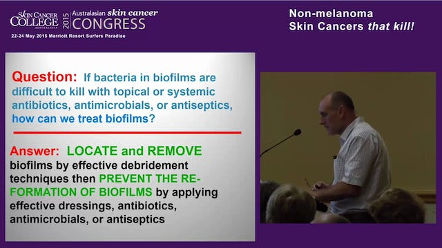 Biofilm in clinical practice – Mr Gerard Robards