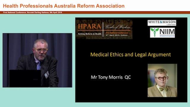 Medical ethics Legal argument Tony Morris