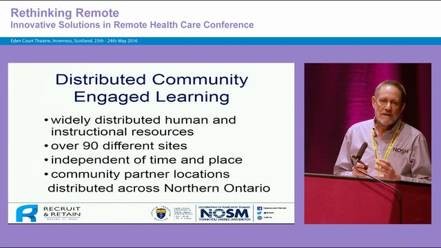 Learning in Context: Education for Remote Health Care Roger Strasser, Professor of Rural Health Dean and CEO, Northern Ontario School of Medicine, Canada