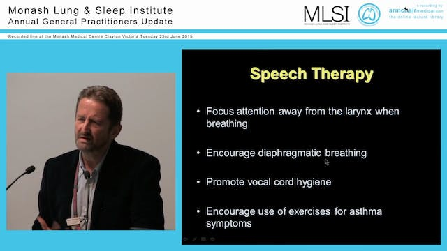 Severe asthma and vocal cord dysfunction Prof Phil Bardin