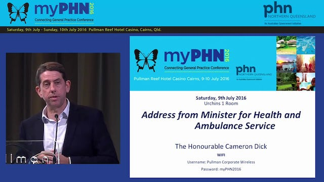 Address from Minister for health and Ambulance Service The Honourable Cameron Dick