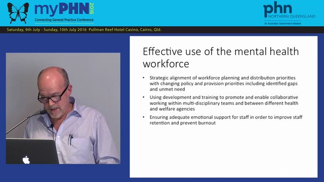 Mental Health Reform and the Impact on the Mental Health Workforce Mr David Butt
