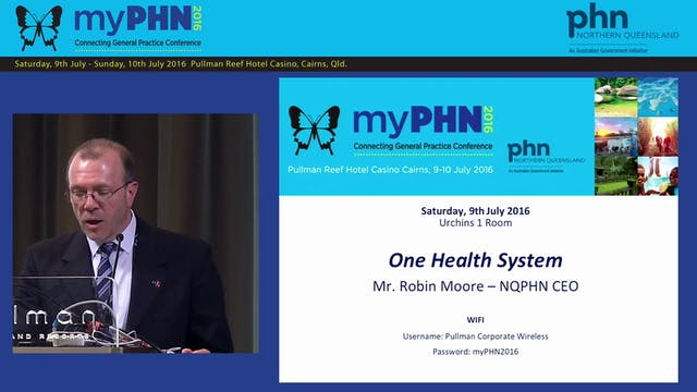 One Health System Mr Robin Moore